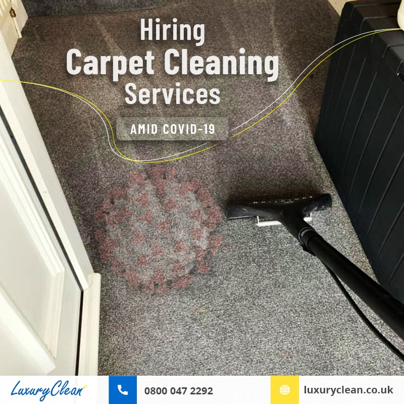 Should You Hire Carpet Cleaning Service during Covid-19 Pandemic?