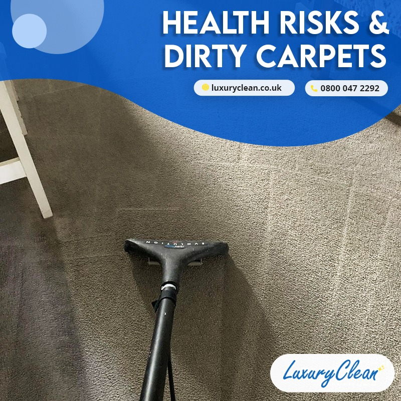 4 Health Risks of Dirty Carpets You May Not Know!